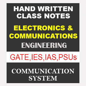 Electronics and Communication Engineering - Communication Systems - Gate  IES IAS PSUs - Handwritten Notes