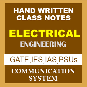 Electrical Engineering - Communication Systems - Handwritten Notes