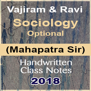 Vajiram and Ravi Sociology Optional(Mahapatra Sir) Handwritten Class  Notes-2018