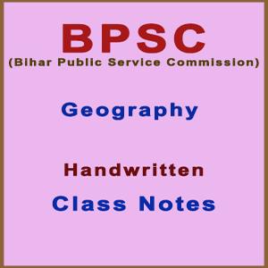 BPSC Geography Handwritten Class Notes