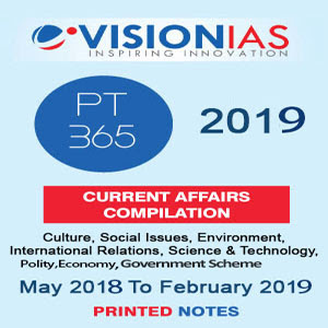 VISIONIAS PT365 (May 2018- February 2019) CURRENT AFFAIRS COMPILATION